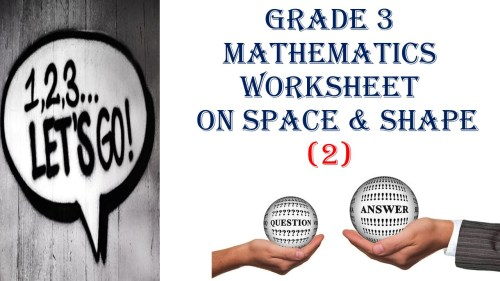 small resolution of Grade 3 MATHEMATICS WORKSHEET ON SPACE \u0026 SHAPE (2) QUESTIONS and ANSWERS -  Made By Teachers
