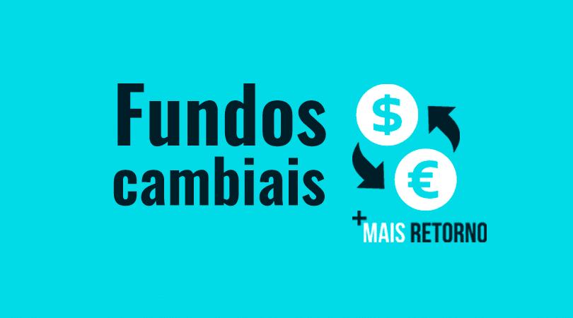 Fundos cambiais