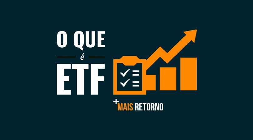 O que é ETF