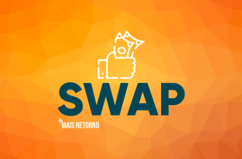 Swap: entenda o que é, como funciona e para que serve o Swap do Banco Central