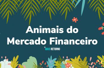 Animais do Mercado Financeiro [INFOGRÁFICO]