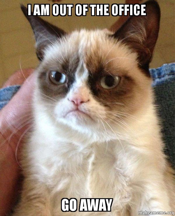Out Of Office Meme : office, Office, Grumpy