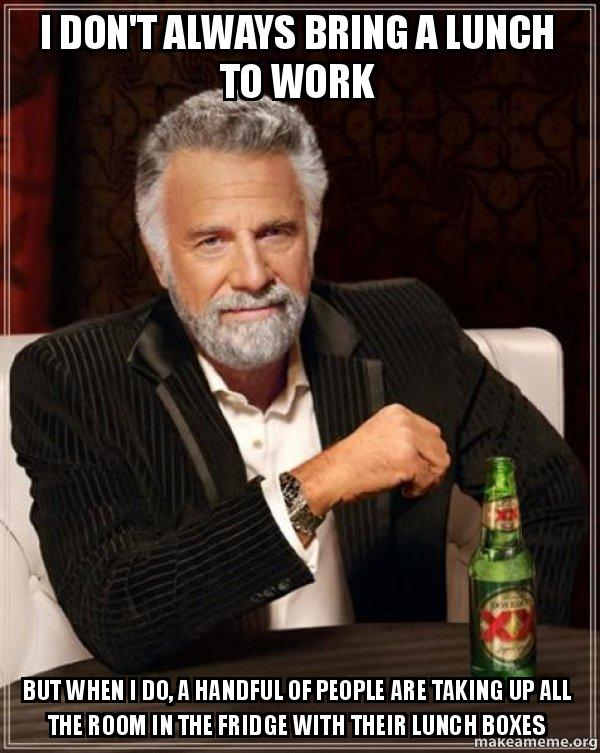 When you work through lunch - Meme on Imgur