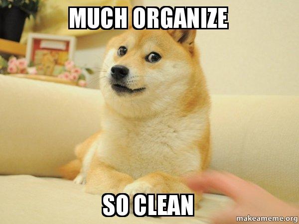 much organize so clean