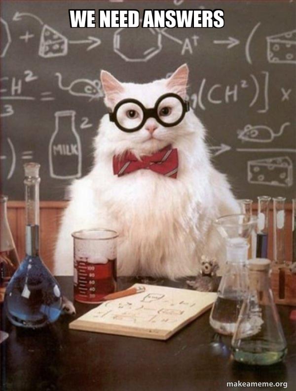I Need Answers Meme : answers, Answers, Chemistry