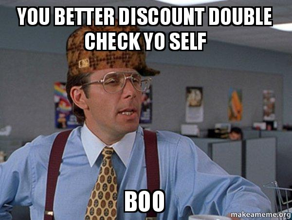you better discount double