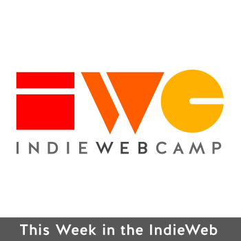 Cover Art for This Week in the IndieWeb Audio Edition