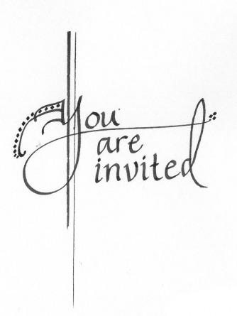 you are invited from Inviting Ideas--Calligraphy and