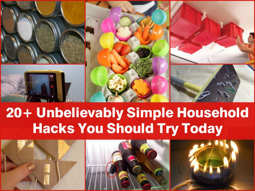 20 Unbelievably Simple Household Hacks You Should Try Today