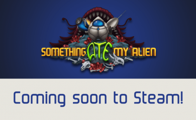 Coming Soon To Steam Image Something Ate My Alien Mod Db