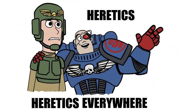 Heresy Everywhere Image Warhammer 40K Fan Group Mod DB