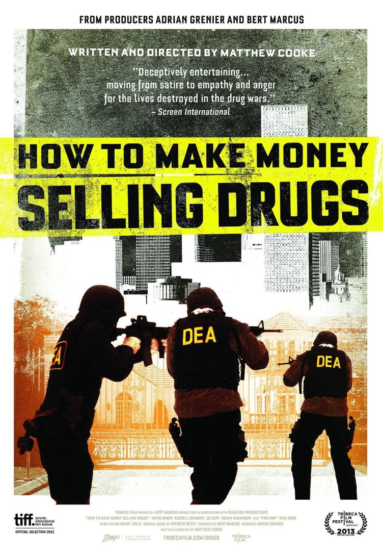 Watch How to Make Money Selling Drugs (2012) Free Online