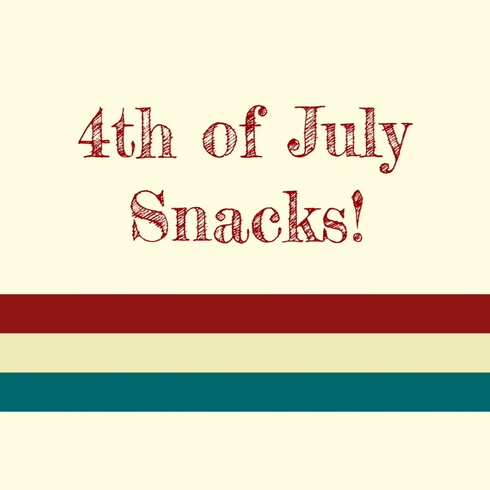 4th Of July Snack Ideas Musely