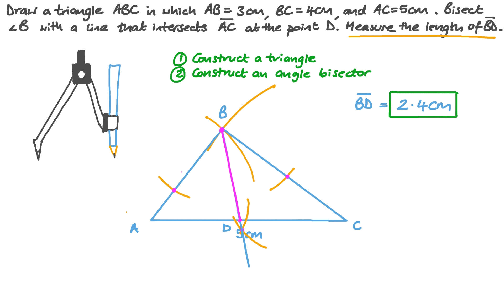 hight resolution of Question Video: Constructing and Measuring the Length of an Angle Bisector  in a Given Triangle   Nagwa
