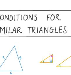 Lesson Video: Conditions for Similar Triangles   Nagwa [ 756 x 1344 Pixel ]