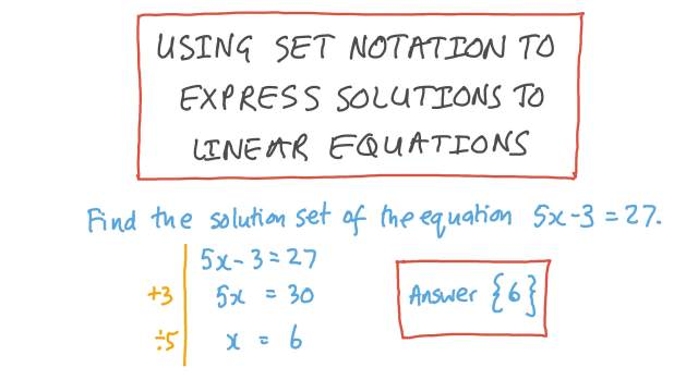 Using Set Notation to Express Solutions of Linear Equations