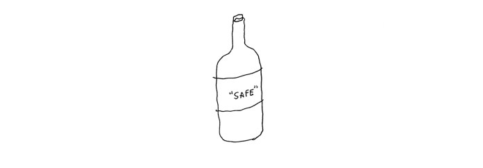 A wine bottle labeled Safe.