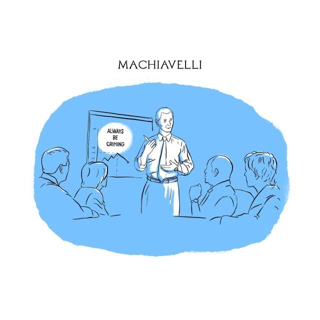 Machiavelli conducting a lifecoach seminar.