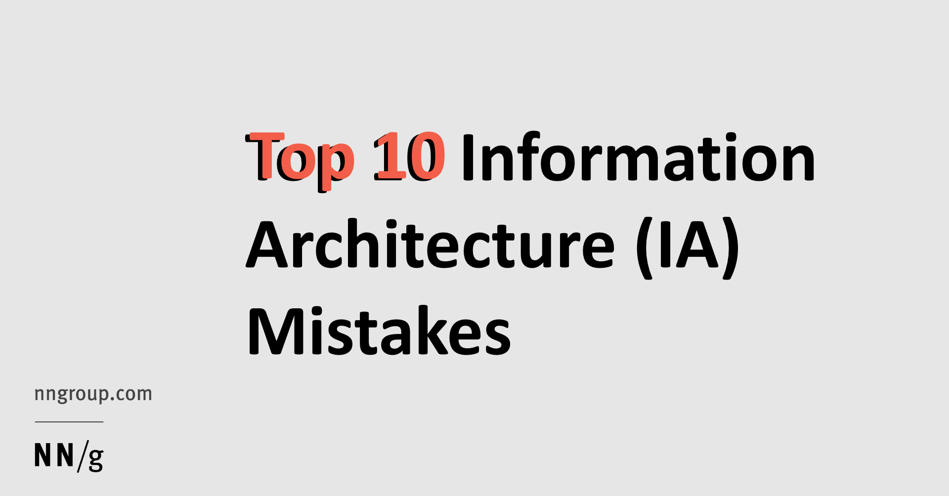 Top 10 Information Architecture (IA) Mistakes