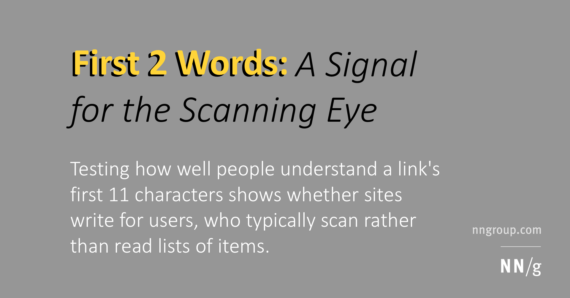 First 2 Words: A Signal for the Scanning Eye