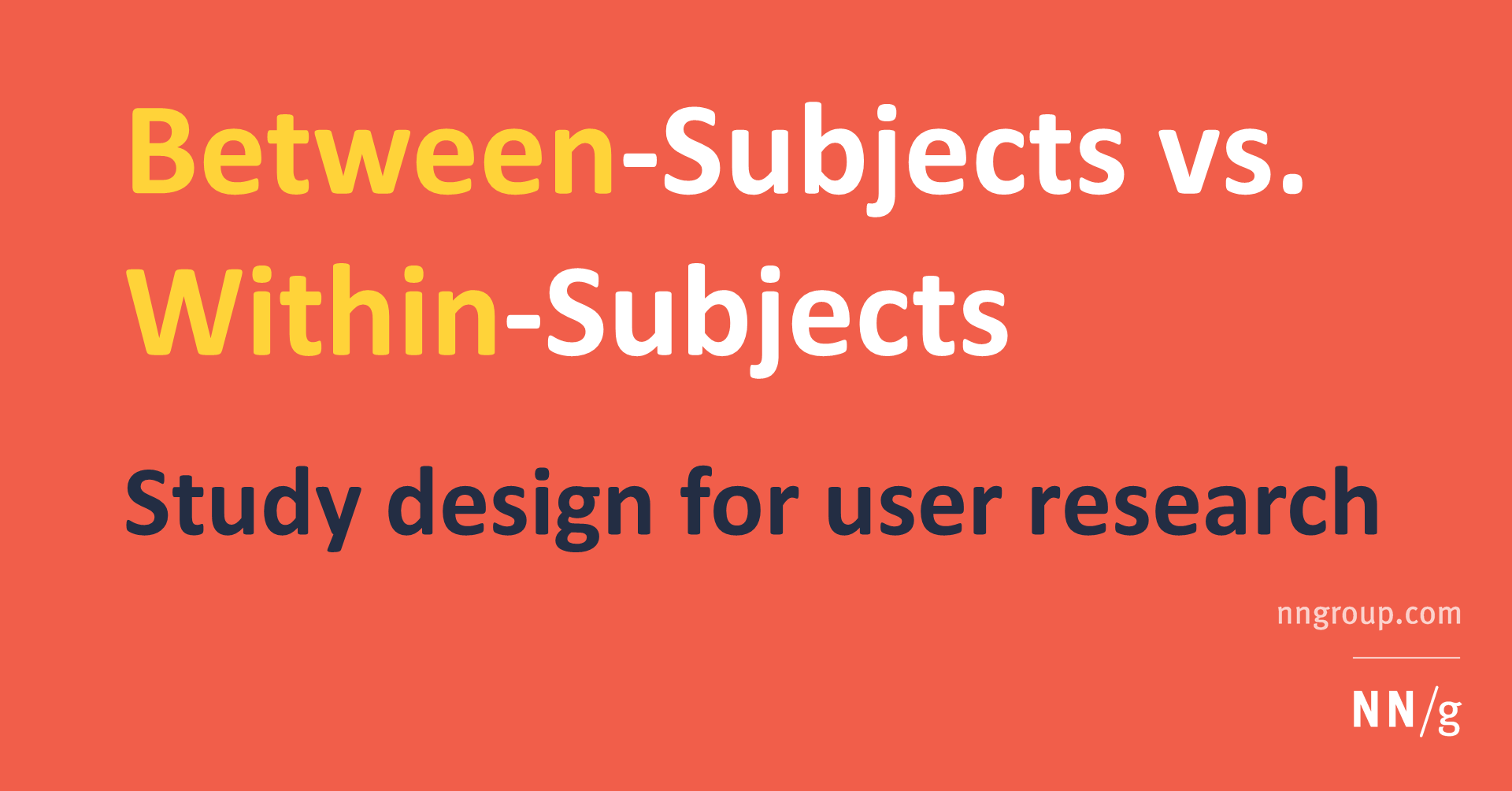 Between Subjects Vs Within Subjects Study Design