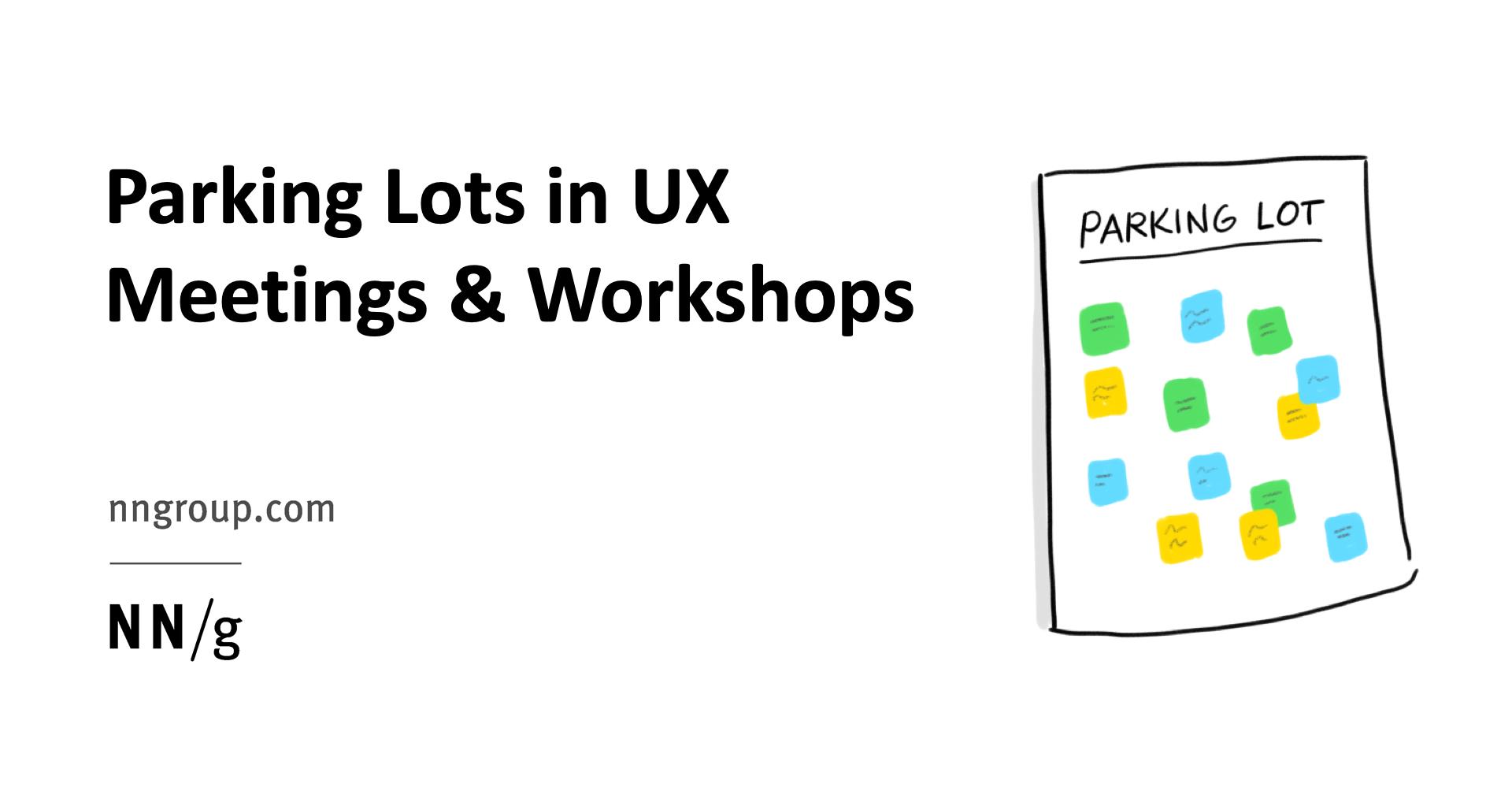 Parking Lots in UX Meetings and Workshops