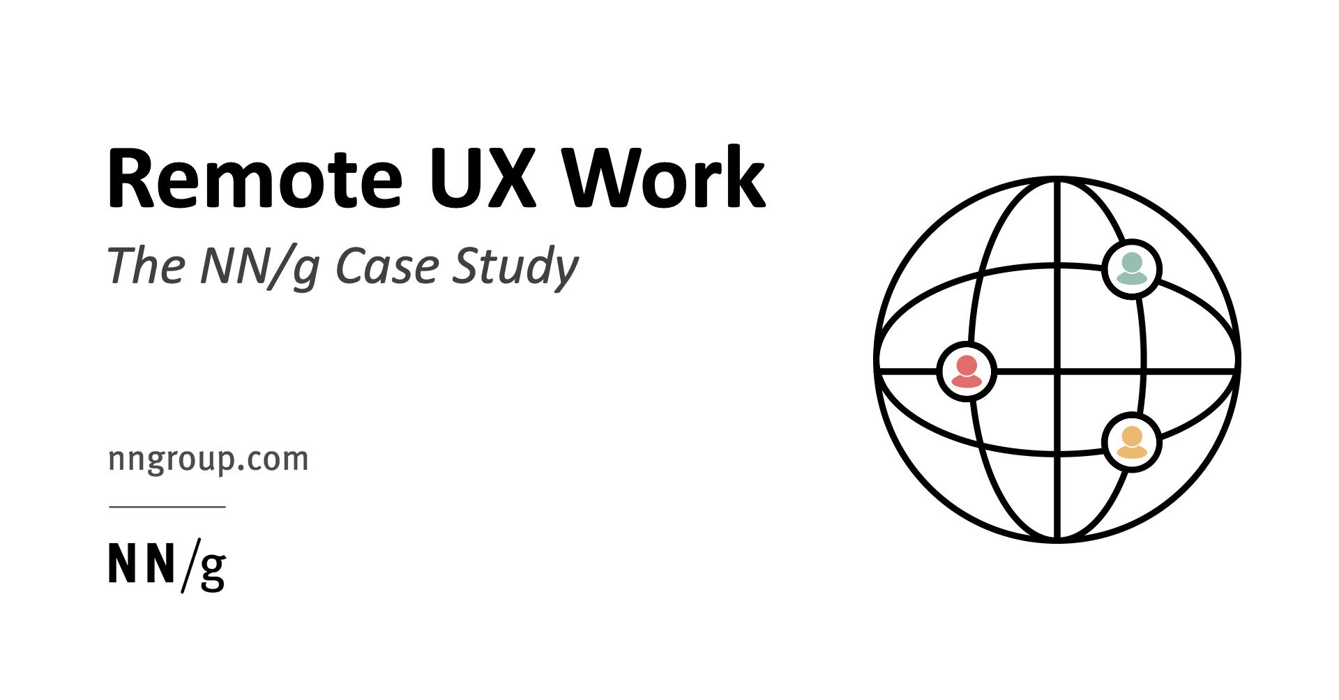 Remote UX Work: The NN/g Case Study