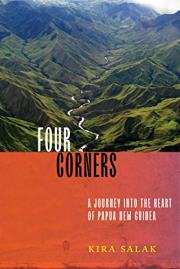 Four Corners by Kira Salak