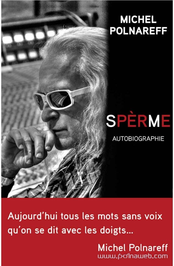 Michel Polnareff Sans Ses Lunette : michel, polnareff, lunette, Sperme