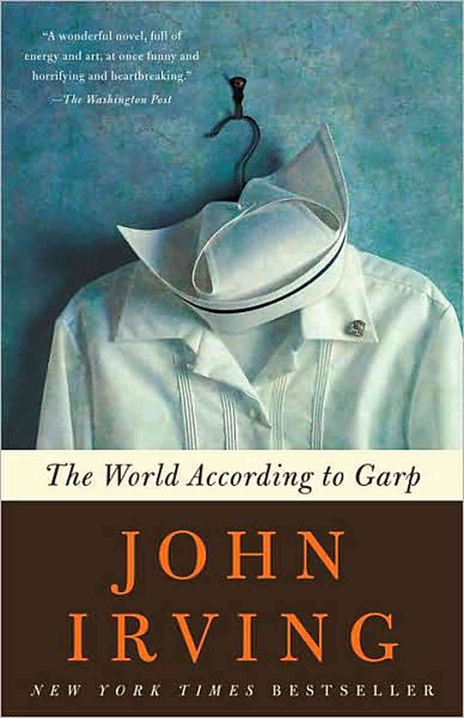 """€�in The World According To Garp, We Are All Terminal Cases"""""""