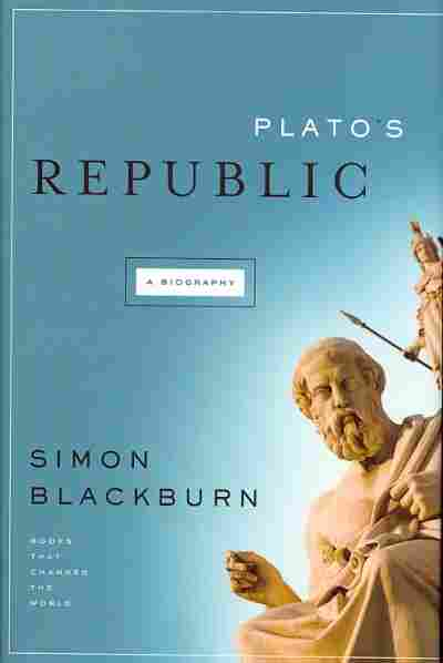 Plato's 'republic' Still Influential, Author Says  Npr