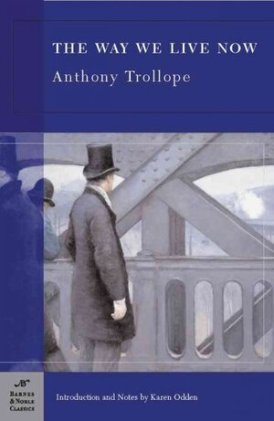 Image result for The Way We Live now, Trollope
