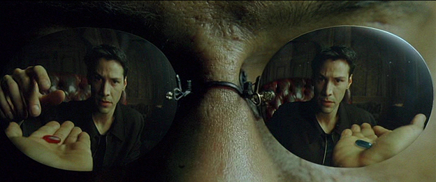 The Matrix: Which pill do you choose?