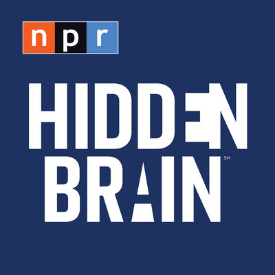 Podcasts to Listen to Hidden Brain NPR Shankar Vedantam Science Podcast