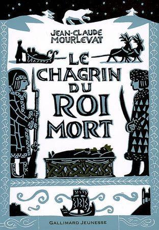 https://i0.wp.com/media.paperblog.fr/i/199/1992120/chagrin-roi-mort-jean-claude-mourlevat-L-1.jpeg