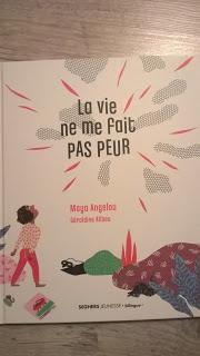 La Vie Ne Me Fait Pas Peur : Angelou, Géraldine, Alibeu, Paperblog