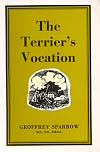 The Terrier's Vocation