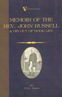 Memoir of the Reverend John Russell & His Out of Door Life