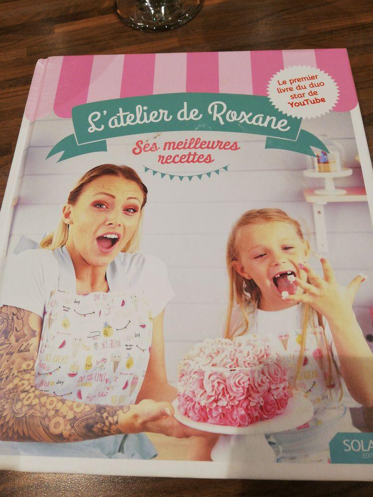 L'atelier De Roxane: Ses Meilleures Recettes : l'atelier, roxane:, meilleures, recettes, Achetez, L'atelier, Roxane, Occasion,, Annonce, Vente, Bouguenais, WB166186351