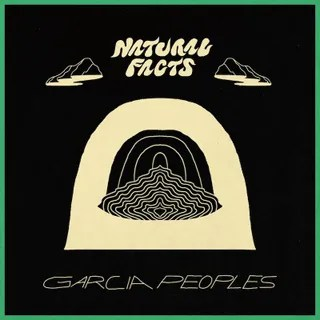 Resultado de imagen de Garcia Peoples - Natural Facts