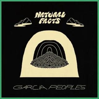 Resultado de imagen de Garcia Peoples - Natural Facts