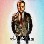 The Larsson Pod