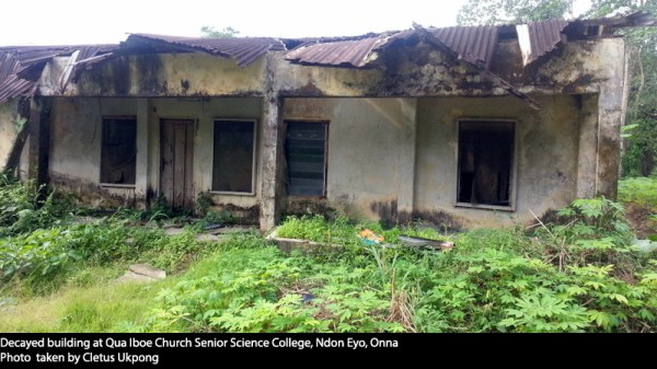 Decayed building at Qua Iboe Church Senior Science College, Ndon Eyo, Onna