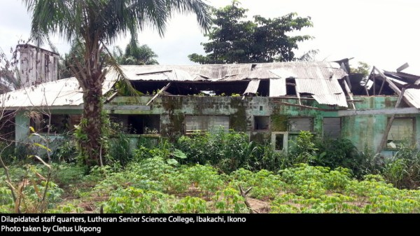 Dilapidated staff quarters, Lutheran Senior Science College, Ibakachi, Ikono