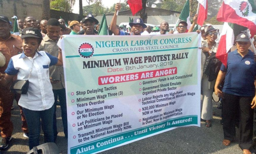 File photo of Members of the Nigeria Labour Congress (NLC) protesting over non-implementation of the new minimum wage workers, in Calabar on Tuesday (8/1/19). 00198/8/1/2019/George Odok/JMH/NAN