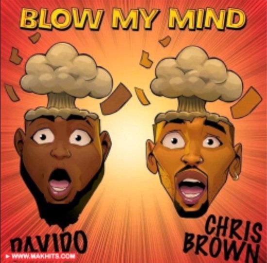 Blow my mind Davido and Chris Brown