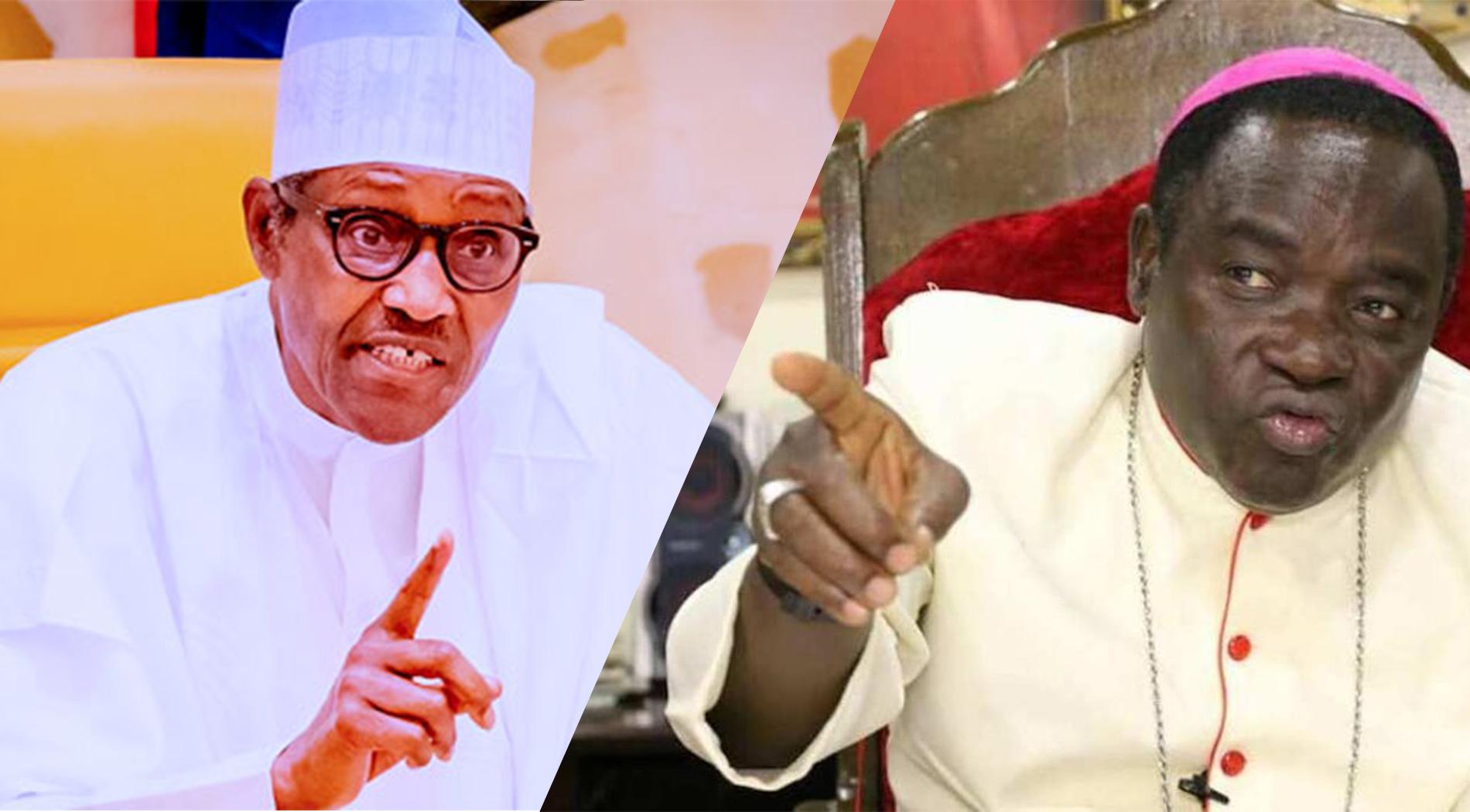 President Muhammadu Buhari and Bishop Matthew Kukah