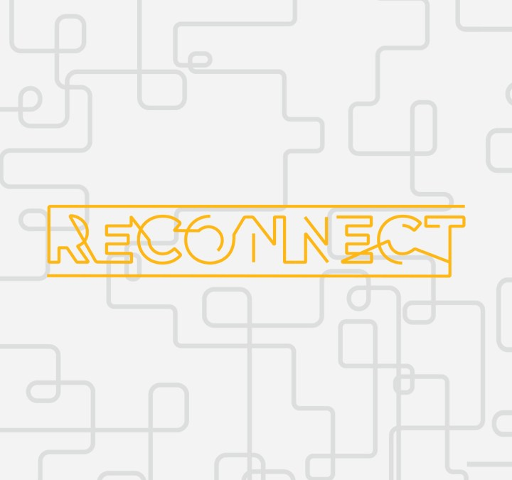 04/29/18 – RECONNECT (Week 4)