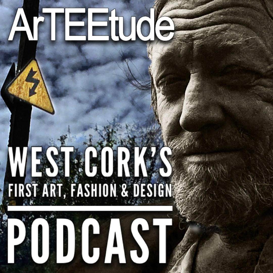 ArTEEtude. West Cork´s first Art, Fashion & Design Podcast by Detlef Schlich.