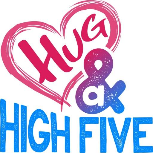 Hug and a High Five